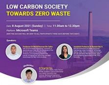 Low Carbon Society Towards Zero Waste